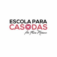 ESCOLA PARA CASADAS