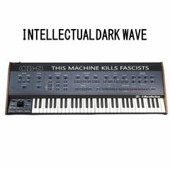 Intellectual Dark Wave