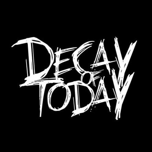 Decay of Today's avatar
