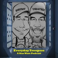 Everyday Troopers: A Star Wars Podcast Avatar