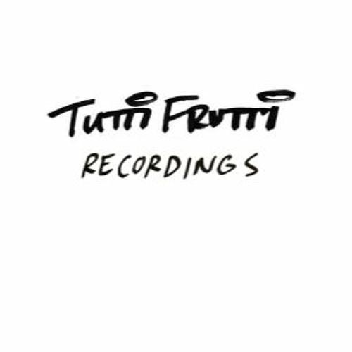 TUTTI FRUTTI RECORDINGS's avatar