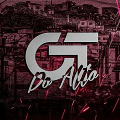 DJ GT DO ALTO