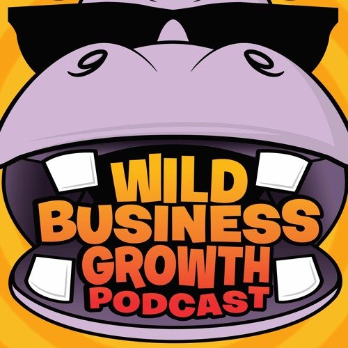 Wild Business Growth Podcast's avatar