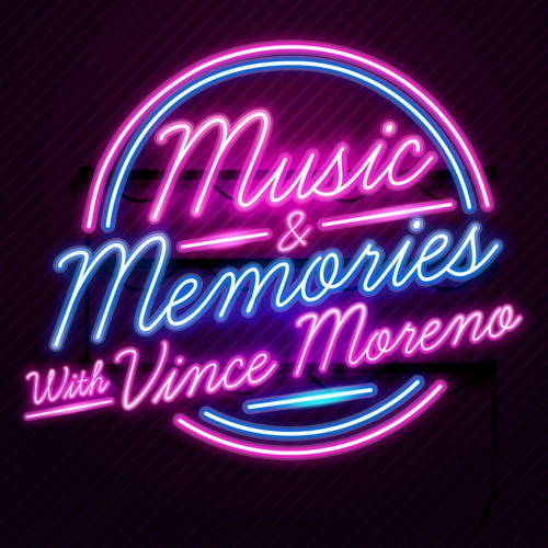 Music & Memories with Vince Moreno's avatar