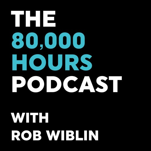 The 80,000 Hours Podcast with Rob Wiblin's avatar