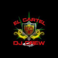 El Cartel Dj Crew