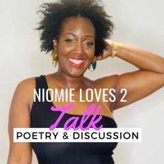 Niomie LOVES 2 Talk