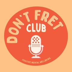 Don't Fret Club