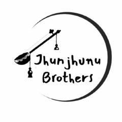 Jhunjhunu Brothers