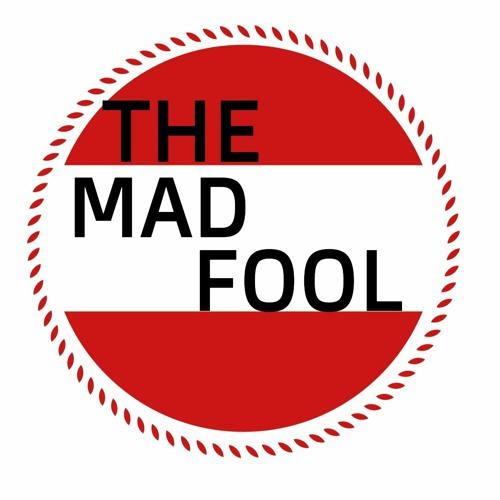 THE  MAD  FOOL's avatar
