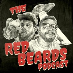 The Red Beards Podcast #25