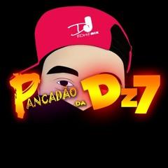 PANCADAO DA DZ7