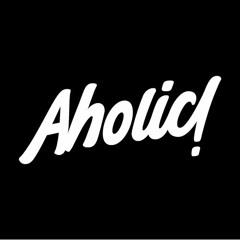 AHOLIC Family!