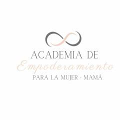 Academia de Empoderamiento de la Mujer-mamá.