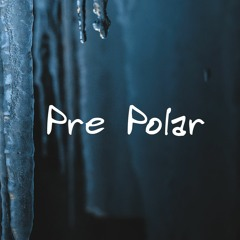 Pre Polar