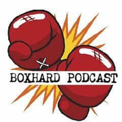 BoxHard Podcast