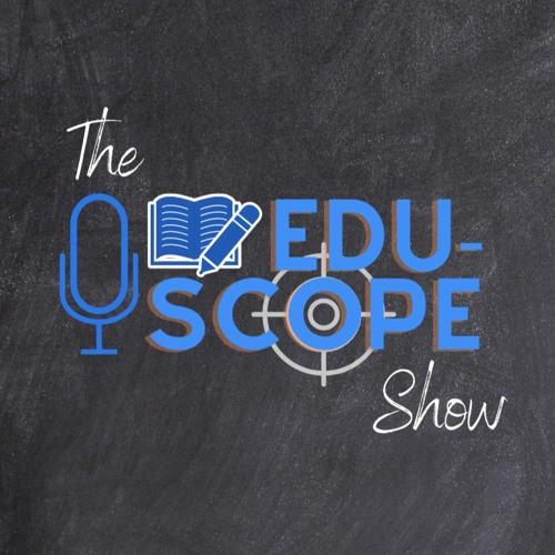 The Edu-Scope Show's avatar