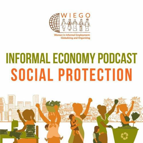Informal Economy Podcast: Social Protection's avatar