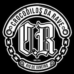 CROCODILOS DA RAVE ®