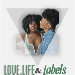 Love Life and Labels