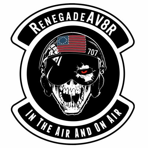 The RenegadeAV8R Show's avatar