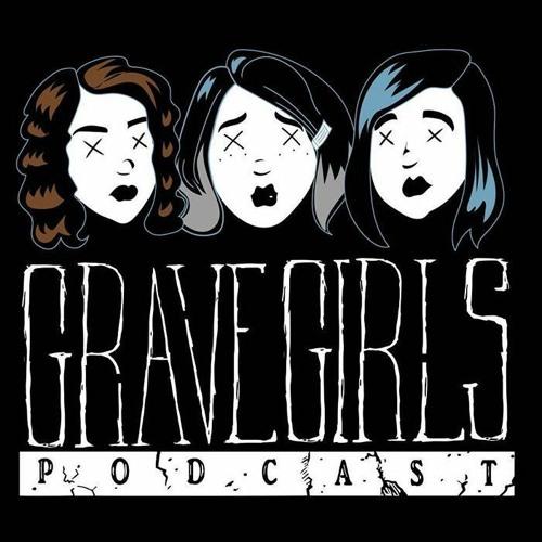 Grave Girls Podcast's avatar