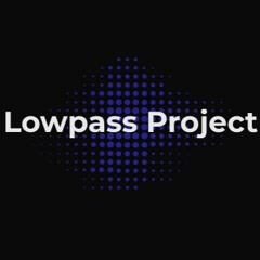 Lowpass Project 🧪