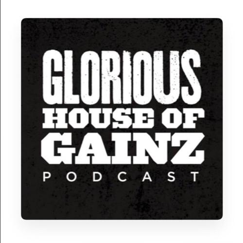 Glorious House of Gainz Podcast's avatar