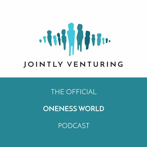 Jointly Venturing - Official Oneness World Podcast's avatar