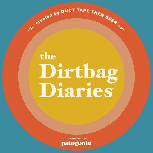 The Dirtbag Diaries's avatar