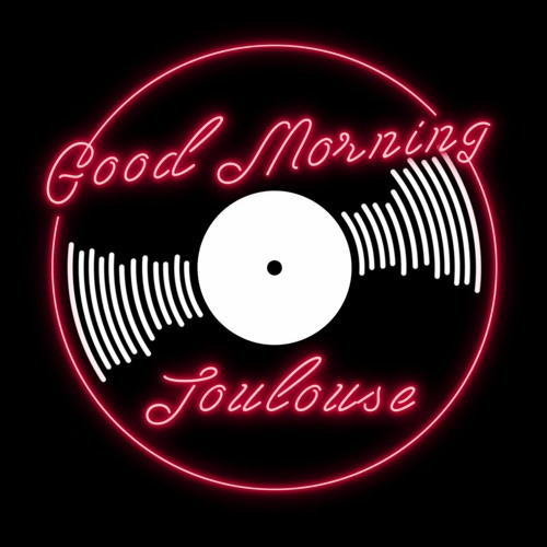 Good Morning Toulouse's avatar