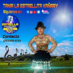 Tania La Estrellita Kañary