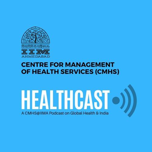 HEALTHCAST - A CMHS@IIMA PODCAST SERIES's avatar