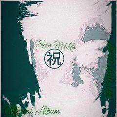 Trippie Mckie - (Official Music Corp.)