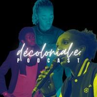 Décolonial.e Podcast