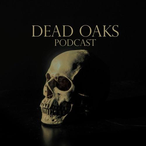 Dead Oaks Podcast's avatar