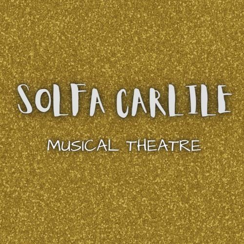 Solfa Carlile - Musical Theatre's avatar