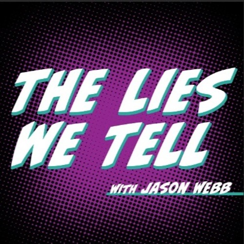 The Lies We Tell Podcast's avatar