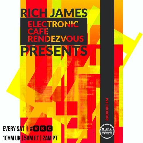 Rich James Presents: Electronic Cafe Rendezvous's avatar