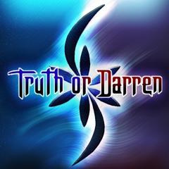 Truth Or Darren