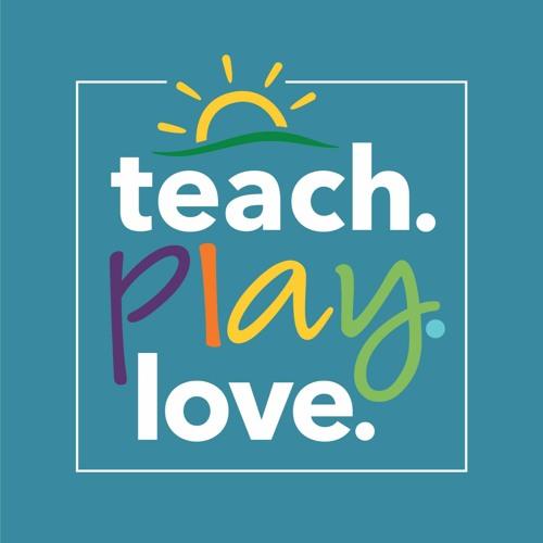 Teach. Play. Love.'s avatar