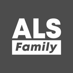 ALS Family