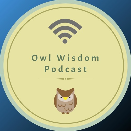 Owl Wisdom Podcast's avatar