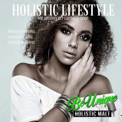 HOLISTIC LIFESTYLE - BeUnique Mag & Radio's avatar