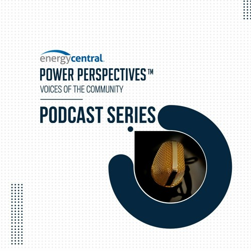 Energy Central Power Perspectives™ Podcast's avatar