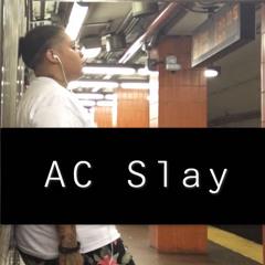 AC SLAY