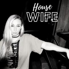 HouseWife.