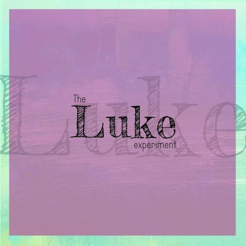 The Luke Experiment