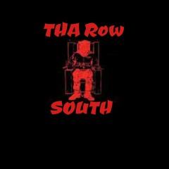 Tha Row South