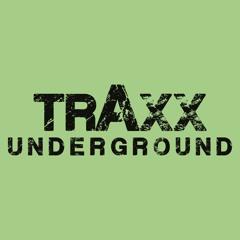 Traxx Underground